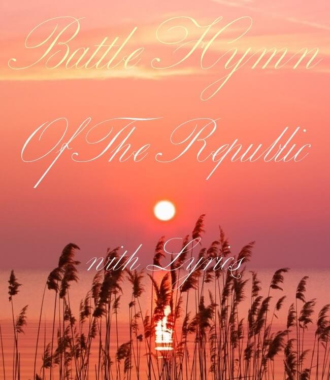 Battle Hymn Of The Republic with Lyrics