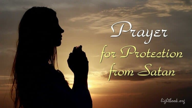 Prayer of Protection from the Evil