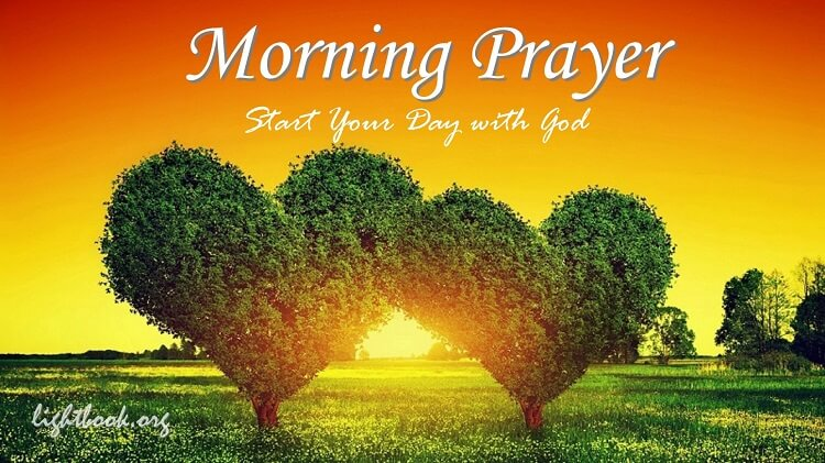Start Your New Day With Morning Prayer To Give You Blessing And Goodness