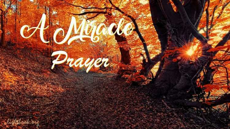 Miracle Prayer that Will Change Your Whole Life