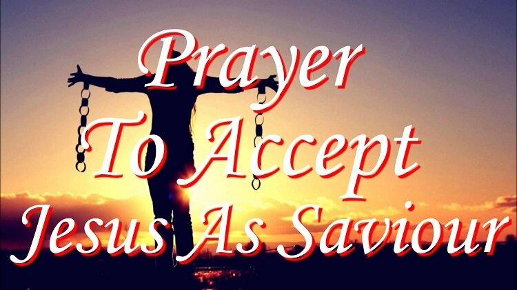 Prayer to Accept Jesus as Saviour - Thank You Father for Your Wonderful Gift of Salvation