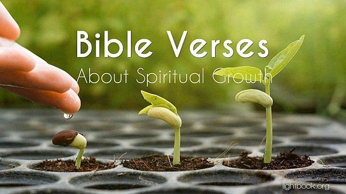Bible Verses about Spiritual Growth