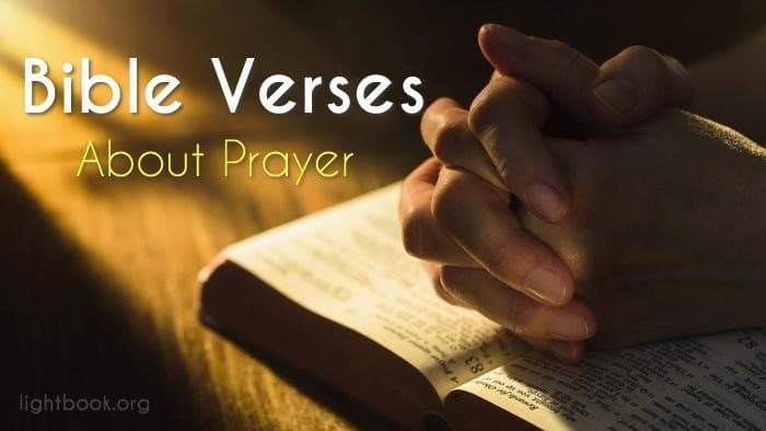 Bible Verses about Prayer ( 2 ) What Does the Bible Say