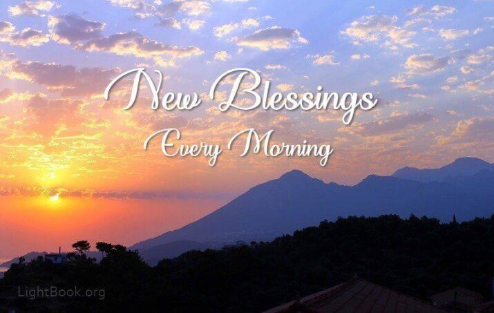 New Blessings Every Morning(Prayer to Precious Lord Jesus)