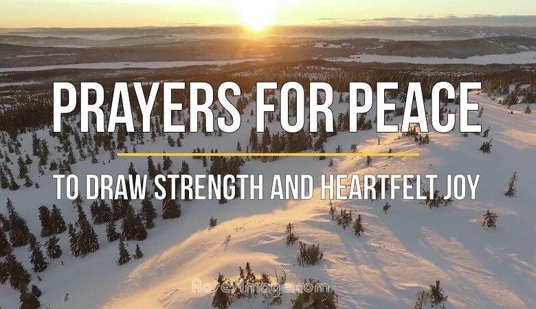 Photo of 5 Prayers for Peace to Draw Strength and Heartfelt Joy